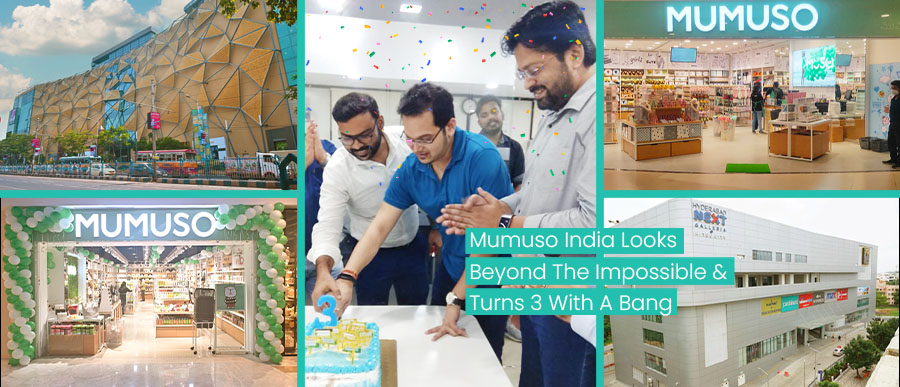 MUMUSO COMPLETES 3 YEARS IN INDIA; LAUNCHES 2 MORE STORES